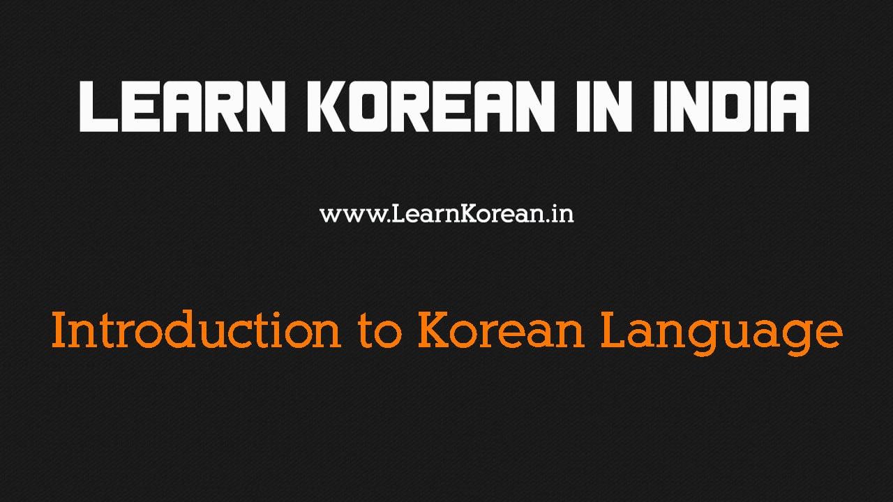 Introduction to Korean Language